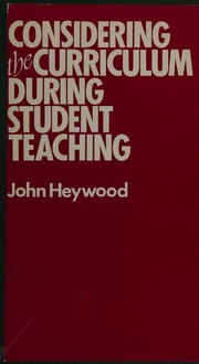 Cover of: Considering the curriculum during student teaching