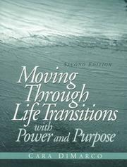 Cover of: Moving through life transitions with power and purpose