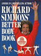 Cover of: Richard Simmons' Better body book