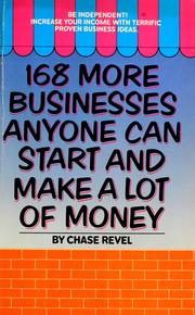 Cover of: 168 more businesses anyone can start and make a lot of money