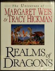 Cover of: Realms of Dragons: the worlds of Weis and Hickman