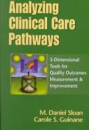 Cover of: Analyzing clinical care pathways
