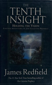 Cover of: The Tenth Insight. Holding the Vision