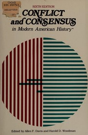 Cover of: Conflict and consensus in modern American history