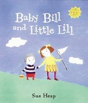 Cover of: Baby Bill and Little Lil