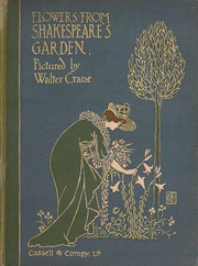 Cover of: Flowers from Shakespeare's garden: a posy from the plays