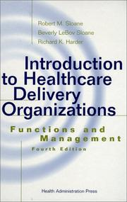 Cover of: Introduction to healthcare delivery organizations