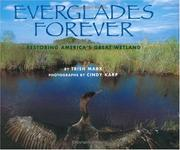 Cover of: Everglades forever: restoring America's great wetland