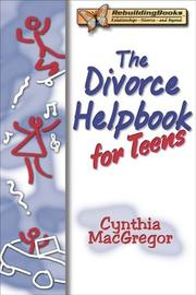 Cover of: The divorce helpbook for teens