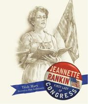 Cover of: Jeannette Rankin: First Lady of Congress