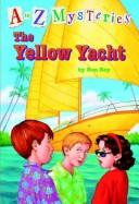 Cover of: The yellow yacht