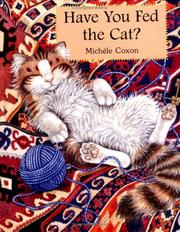 Cover of: Have you fed the cat?
