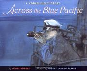 Cover of: Across the blue Pacific: a World War II story