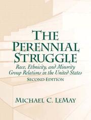 Cover of: The perennial struggle: race, ethnicity, and minority group relations in the United States