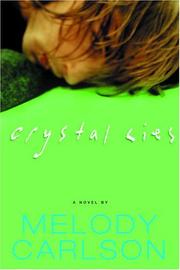Cover of: Crystal lies: a novel
