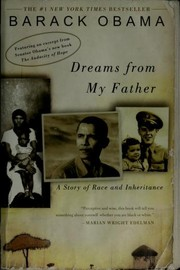 Cover of: Dreams from my father: a story of race and inheritance