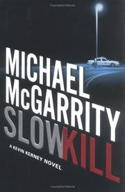 Cover of: Slow kill: a Kevin Kerney novel