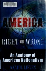 Cover of: America Right or Wrong: An Anatomy of American Nationalism