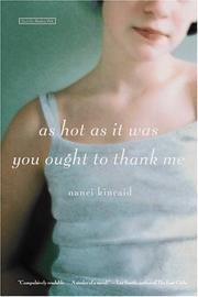 Cover of: As hot as it was you ought to thank me