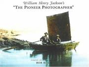"Cover of: William Henry Jackson's ""The pioneer photographer"""