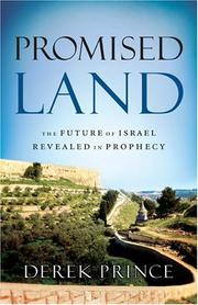 Cover of: Promised land: the future of Israel revealed in prophecy