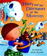 Cover of: Harry and the dinosaurs at the museum