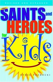 Cover of: Saints and heroes for kids