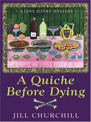 Cover of: A quiche before dying: a Jane Jeffry mystery