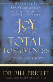 Cover of: The joy of total forgiveness