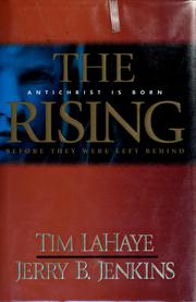 Cover of: The Rising: Antichrist Is Born (Before They Were Left Behind, Book 1)