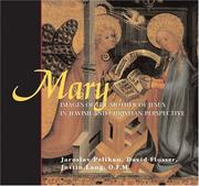Cover of: Mary: Images Of The Mother Of Jesus In Jewish And Christian Perspective