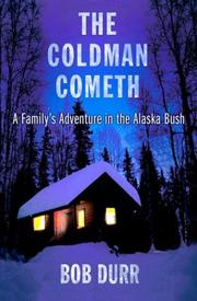 Cover of: The coldman cometh