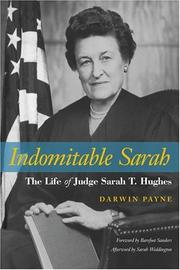 Cover of: Indomitable Sarah: the life of Judge Sarah T. Hughes