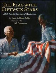 Cover of: The Flag With Fifty-six Stars: A Gift from the Survivors of Mauthausen