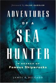 Cover of: Adventures of a sea hunter: in search of famous shipwrecks