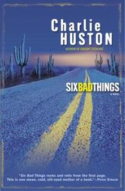 Cover of: Six Bad Things: a novel