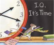 Cover of: I.Q., it's time