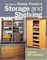 Cover of: Danny Proulx's storage & shelving.