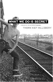 Cover of: What we do is secret