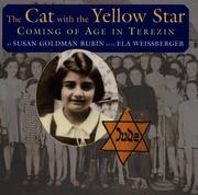 Cover of: The cat with the yellow star: Coming of Age in Terezin