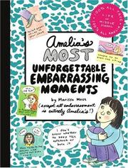 Cover of: Amelia's most unforgettable embarrassing moments