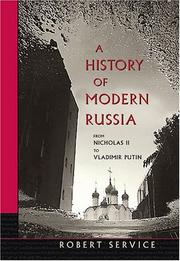 Cover of: A history of modern Russia from Nicholas II to Vladimir Putin