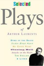 Cover of: Selected plays of Arthur Laurents