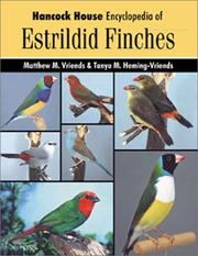Cover of: Hancock House encyclopedia of estrildid finches