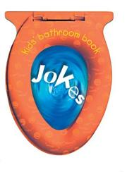 Cover of: Kids' bathroom book: jokes