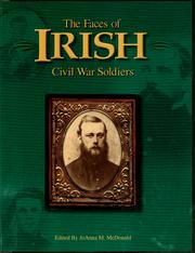 Cover of: The faces of Irish Civil War soldiers