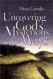 Cover of: Uncovering God's mysterious ways