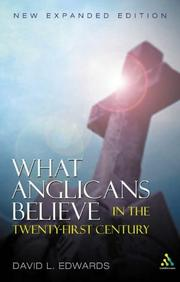 Cover of: What Anglicans believe in the twenty-first century
