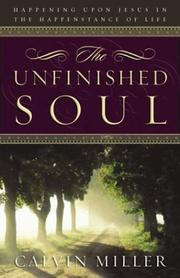 Cover of: The unfinished soul