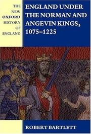 Cover of: England under the Norman and Angevin kings, 1075-1225
